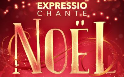 Les 15 et 16 décembre prochains: « Expressio chante Noël »