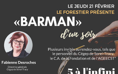 Au profit de la Fondation du Cégep de Sorel-Tracy: « Barman d'un soir »