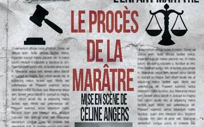 Troupe de théâtre de Saint-Antoine-sur-Richelieu: L'Affaire Aurore, l'enfant martyre, le procès de la marâtre